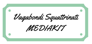 Vagabondi Squattrinati Media Kit